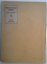 The Burning Wheel 1916 Aldous Huxley First Published Book - Poetry