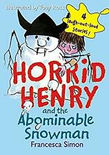 Horrid Henry and the Abominable Snowman Library Binding Francesca Simon
