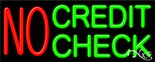 "BRAND NEW ""NO CREDIT CHECK"" 32x13 NEON SIGN W/CUSTOM OPTIONS 11185"
