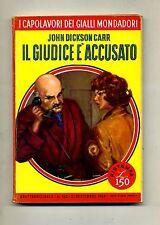 John Dickson Carr # IL GIUDICE È ACCUSATO # Mondadori 1958 N.102