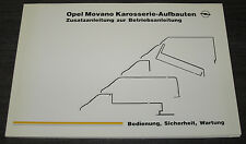 Betriebsanleitung Handbuch Opel Movano Karosserie Sicherheit Stand 06/1999!