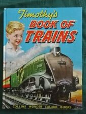 TIMOTHY'S BOOK OF TRAINS ~ VINTAGE 1st ED HB ~ COLLINS WONDER BOOK ~ T E NORTH