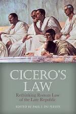 Cicero's Law: Rethinking Roman Law of the Late Republic by Edinburgh...