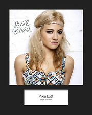 PIXIE LOTT #1 10x8 SIGNED Mounted Photo Print - FREE DELIVERY