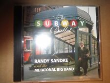 CD Randy Sandke with autographed circa 2006 letter, The Subway Ballet