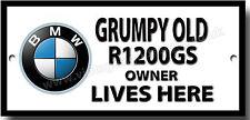Grumpy Old BMW R1200GS Motorrad Owner Lives Here Metall Schild. Motorrad Humor