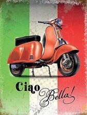 Vespa Ciao Bella Flag large steel sign 400mm x 300mm (og)
