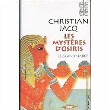Christian Jacq - Le grand secret (Les mystères d'Osiris) - 2004 - relié