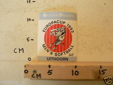 STICKER,DECAL EUROPACUP 1993 UITHOORN MEN'S SOFTBALL RAGGERSTHAMEN A