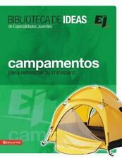 Especialidades Juveniles / Biblioteca de Ideas: Campamentos : Para Refrescar Tu