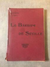 Rossini Le Barbier De Séville Partition anciennns Piano et chant.