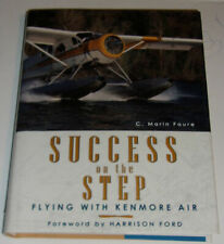 Success On The Step 2004 Flying With Kenmore Air Great Photographs! See!