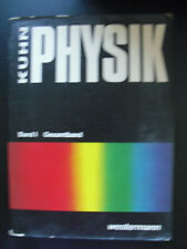 Wilfried Kuhn: Physik. Band 1. Gesamtband. Westermann