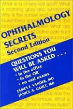 Ophthalmology Secrets: Questions You Will Be Asked, in the office, in the OR, on