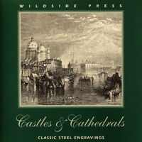 Wildside Press 'Castles & Cathedrals' 19th Century steel engravings CD-ROM