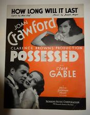 JOAN CRAWFORD WITH CLARK GABLE POSSESSED SHEET MUSIC HOW LONG WILL IT LAST