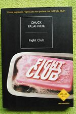 FIGHT CLUB. SIGNED First Italian Ed. Chuck Palahniuk. Perfect book. RARE.