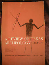 TEXAS ARCHEOLOGICAL SOCIETY v29 1958 Archeology History A Review Part 1
