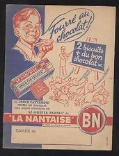 ANCIEN PROTEGE CAHIER OFFERT PAR LA NANTAISE BN BISCUITS CHOCO CASSE CROUTE
