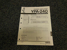 Yamaha YPA-240 Power Amplifier Original Service Manual