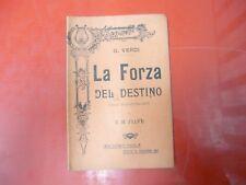 G.VERDI-LA FORZA DEL DESTINO-OPERA IN 4 PARTI DI F.M.PIAVE- MADELLA-1911