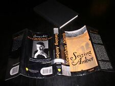 *SIGNED* Seizing Amber : A Novel by Jonathan Harris (2001, Hardcover) *SIGNED*