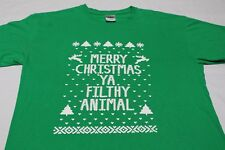 MERRY CHRISTMAS YA FILTHY ANIMAL - GREEN - MEDIUM SIZE T SHIRT