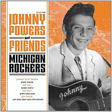Johnny Powers And Friends  Michigan Rockers [CD]