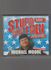 MICHAEL MOORE  =  {AUDIO 3 x CDs - NEW/SEALED}  =  STUPID WHITE MEN  =