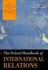 The Oxford Handbook of International Relations (The Oxford Handbooks-ExLibrary