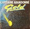"""Vinyle 45T Gold  """"Capitaine abandonné"""""""
