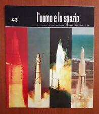 R32> L'Uomo e lo spazio n.43 anno 1965 - senza disco