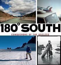 180° South: Conquerors of the Useless, Chouinard, Yvon, Tompkins, Doug, Malloy,