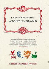 I Never Knew That About England by Christopher Winn (Hardback, 2005)