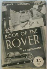 The Book Of The Rover A Complete Guide To Driving Maintenance And General Upkeep