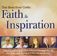 Best Ever Celtic-Faith & Inspiration CD NEW Amazing Grace, From a distance - NEW