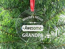 World's Most Awesome Grandpa - Clear Acrylic Christmas Ornament - Great Gift for