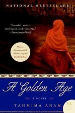 A Golden Age: A Novel by Anam, Tahmima