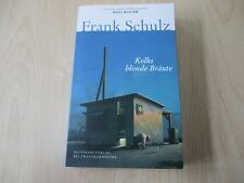 Frank Schulz  - KOLKS BLONDE BRÄUTE - Hagener Trilogie 1 - Taschenbuch
