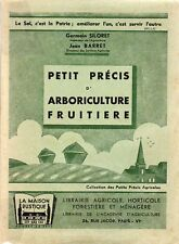 Germain SILORET Jean BARRET PETIT PRÉCIS ARBORICULTURE FRUITIÈRE Maison Rustique