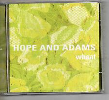 Hope And Adams : Wheat. CD Album