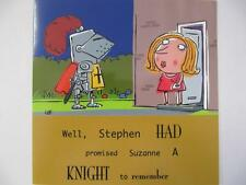 FUNNY STEPHEN PROMISED SUZANNE A KNIGHT TO REMEMBER BIRTHDAY GREETING CARD