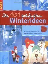 Die 101 schönsten Winterideen: B...