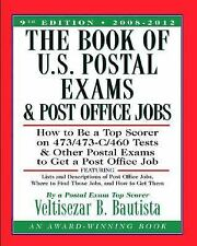 The Book of U.S. Postal Exams and Post Office Jobs: How to Be a Top Sc-ExLibrary