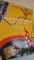 Tapisserie. GRYNPAS NGUYEN  Tapis, tapisserie d'artistes contemporains
