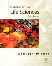 Statistics for the Life Sciences (3rd Edition), Witmer, Jeffrey A., Samuels, Myr