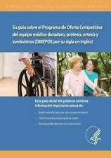 Su Guia Sobre el Programa de Oferta Competitiva de Equipo Medico Duradero,...