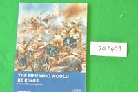 osprey wargames 16 the men who would be kings books (701453)