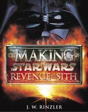 Star Wars: The Making of Star Wars : Revenge of the Sith by J. W. Rinzler (2005,