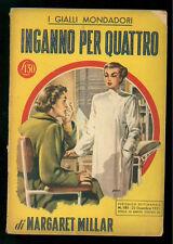 MILLAR MARGARET INGANNO PER QUATTRO GIALLI MONDADORI 151 1951